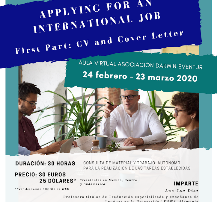 Applying For An International Job, 1st part: CV and Cover Letter. VIRTUAL